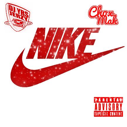 DJ YRS Jerzy Ft. Chox-Mak - N.I.K.E (Doin It Freestyle)