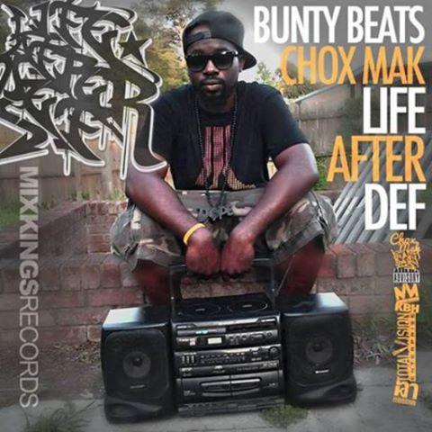 Bunty Beats & Chox-Mak - Life After Def (EP)